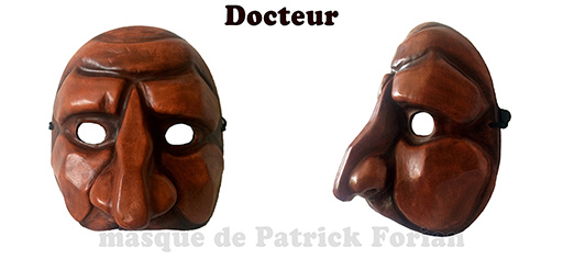 Le Docteur - the Doctor, character of the commedia dell'arte